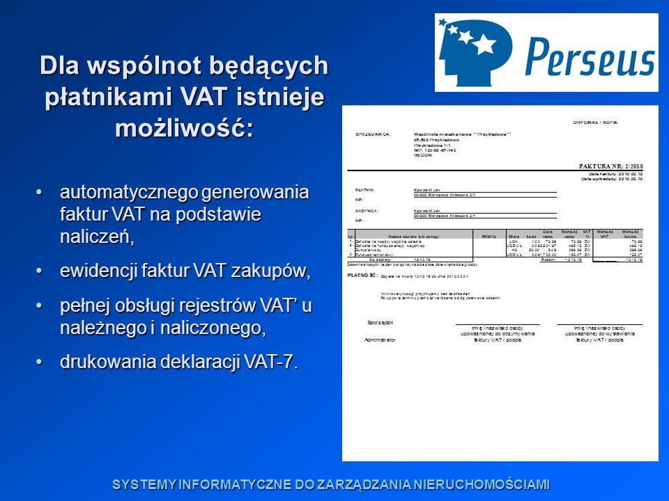 Dla wspólnot będących płatnikami VAT istnieje możliwość:
