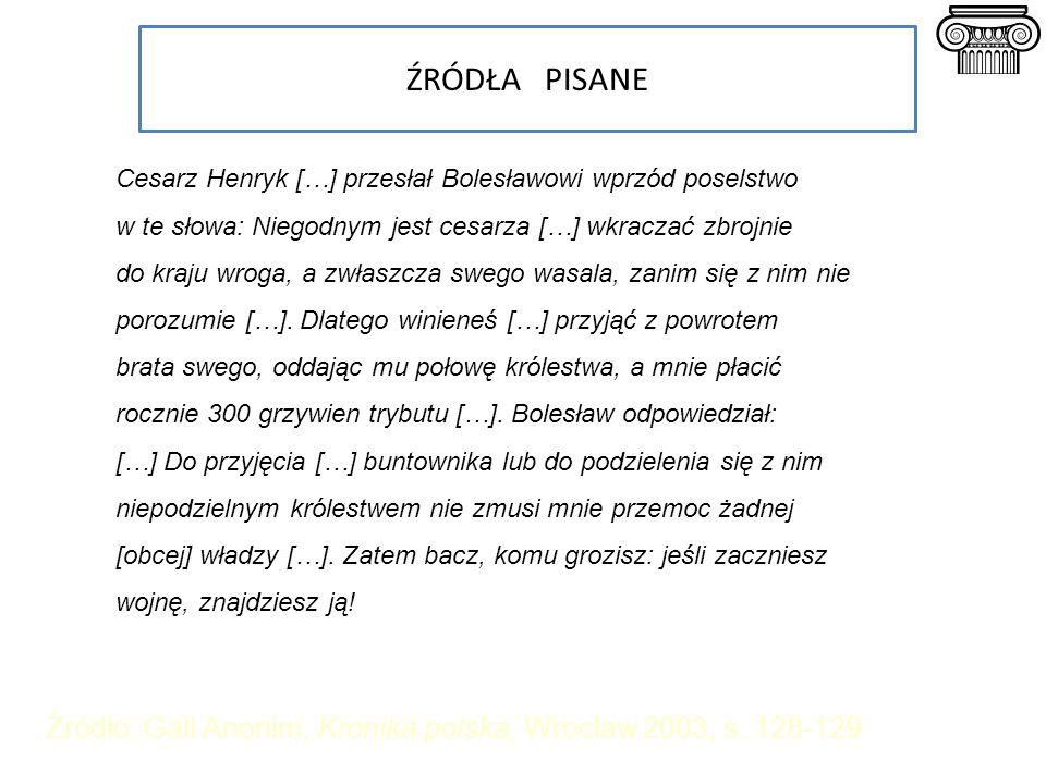 Źródło: Gall Anonim, Kronika polska, Wrocław 2003, s. 128-129