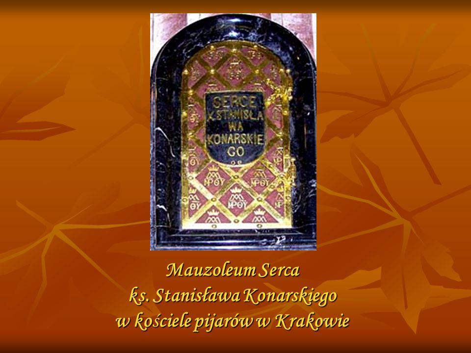 Mauzoleum Serca ks. Stanisława Konarskiego w kościele pijarów w Krakowie