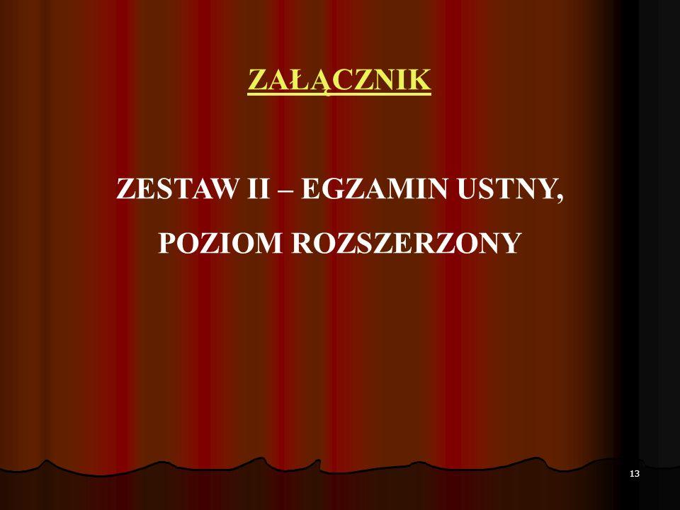 ZESTAW II – EGZAMIN USTNY,
