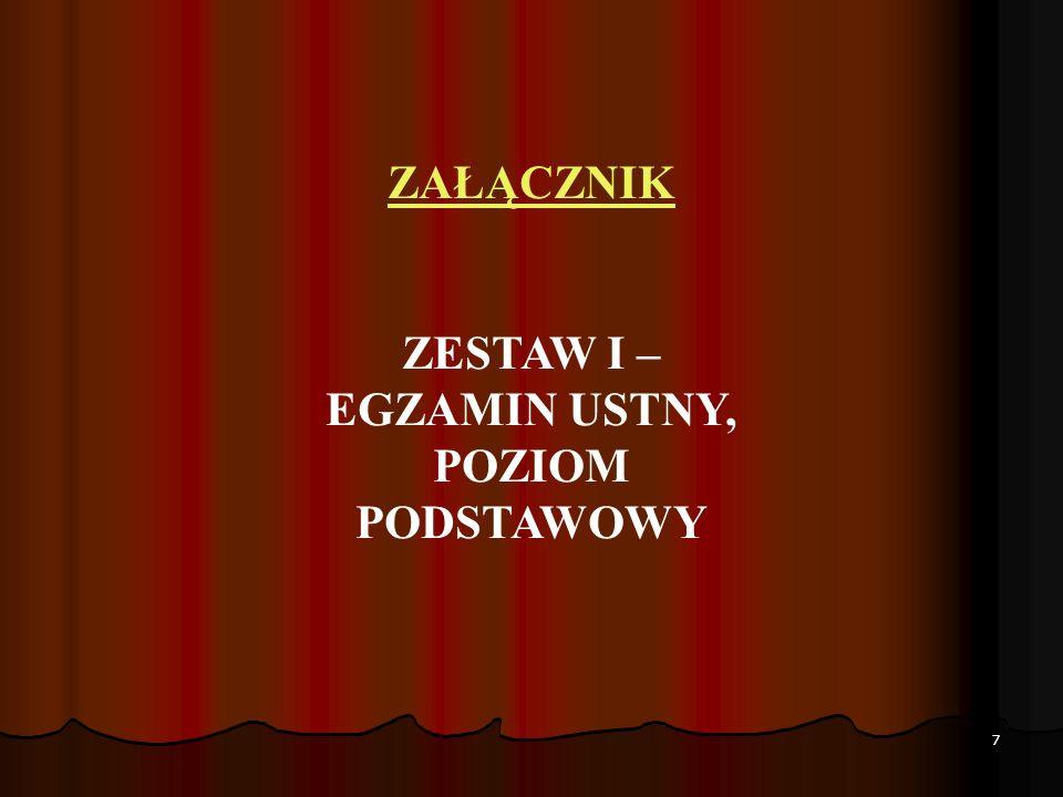 ZESTAW I – EGZAMIN USTNY, POZIOM PODSTAWOWY