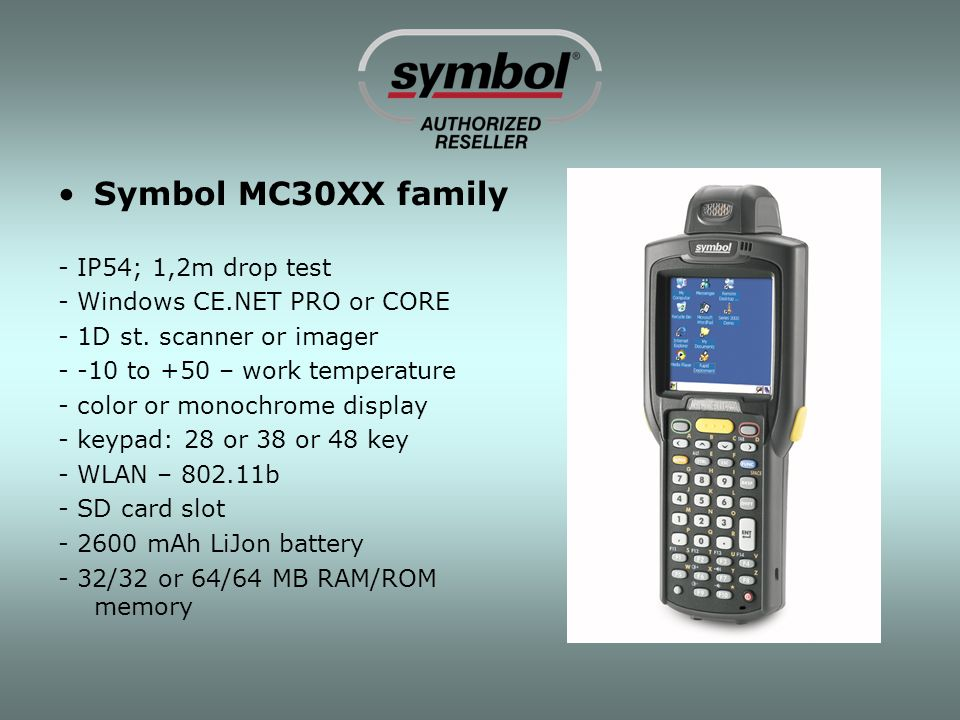 Symbol MC30XX family - IP54; 1,2m drop test