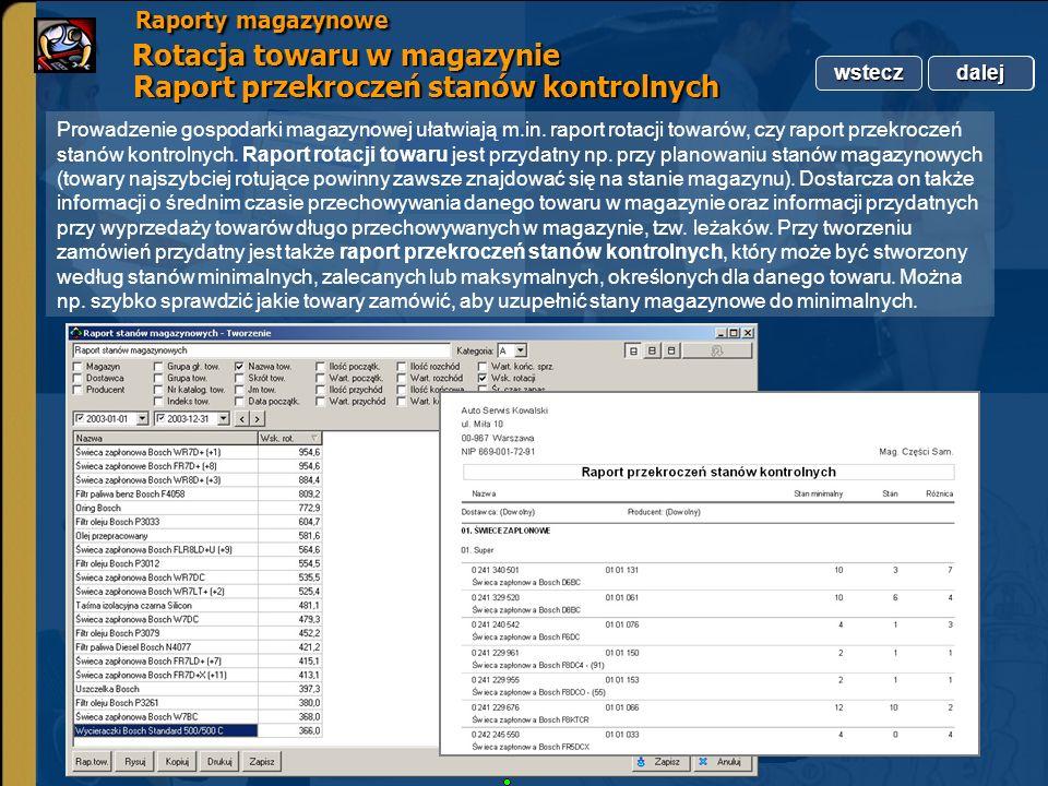 Raporty magazynowe Rotacja towaru w magazynie Raport przekroczeń stanów kontrolnych