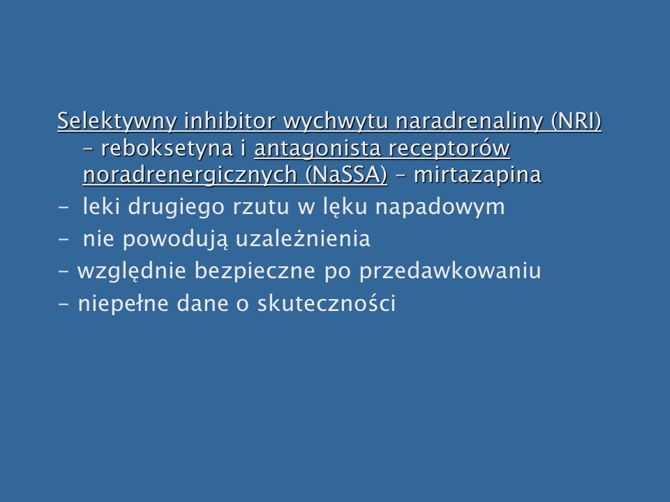 Selektywny inhibitor wychwytu naradrenaliny (NRI) – reboksetyna i antagonista receptorów noradrenergicznych (NaSSA) – mirtazapina