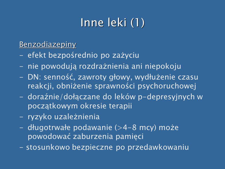 Inne leki (1) Benzodiazepiny efekt bezpośrednio po zażyciu