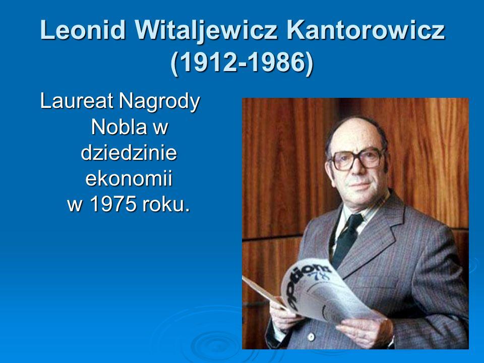 Leonid Witaljewicz Kantorowicz (1912-1986)