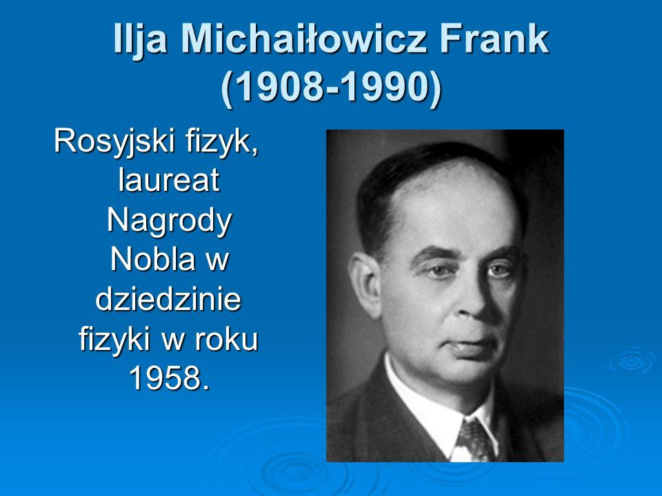 Ilja Michaiłowicz Frank (1908-1990)