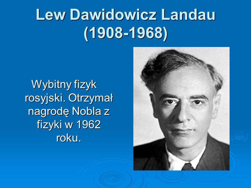 Lew Dawidowicz Landau (1908-1968)