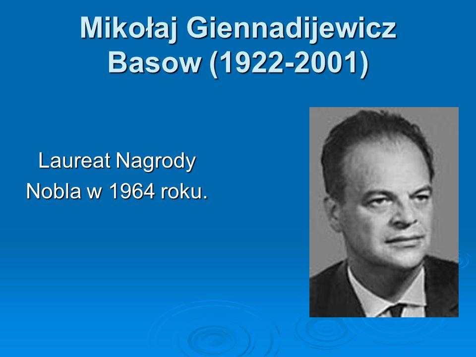 Mikołaj Giennadijewicz Basow (1922-2001)
