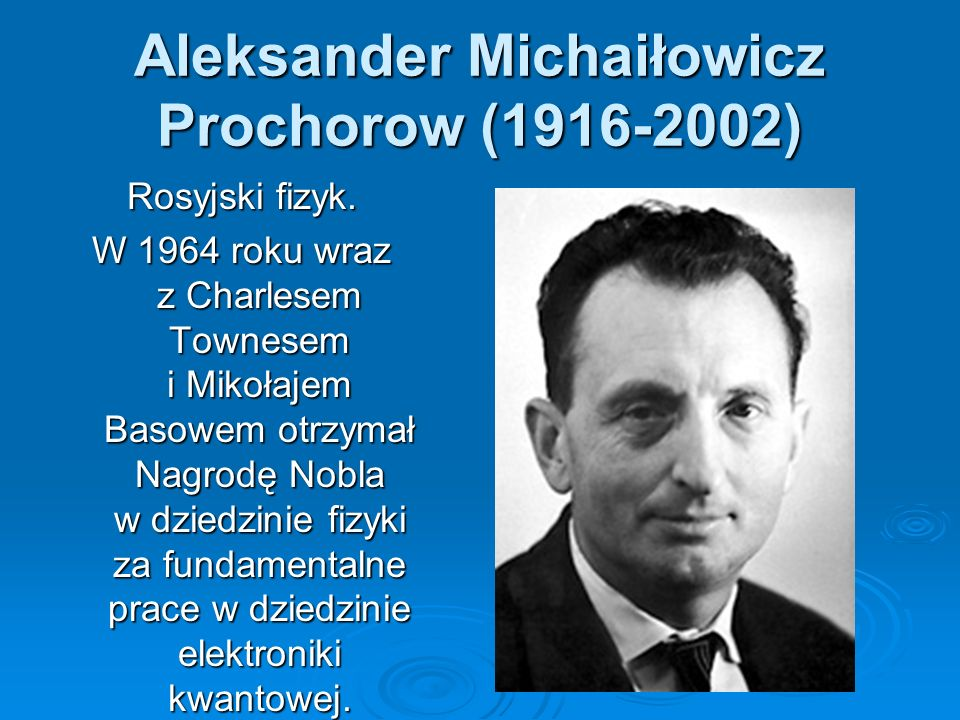 Aleksander Michaiłowicz Prochorow (1916-2002)