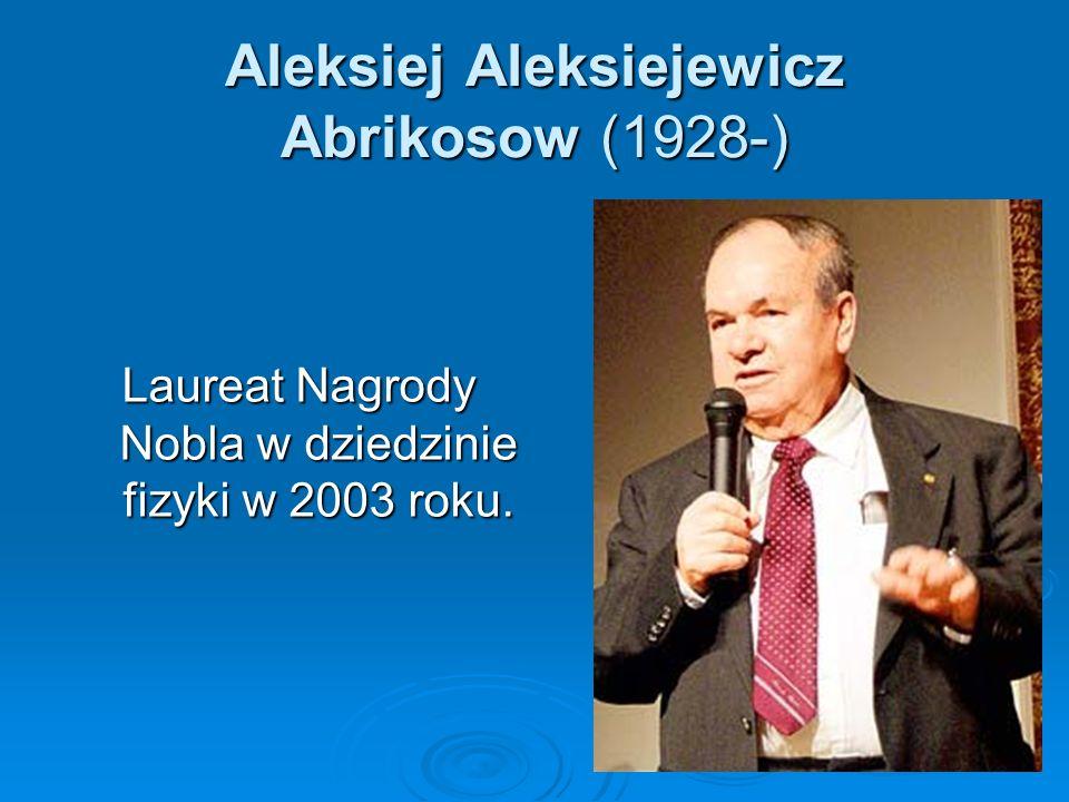 Aleksiej Aleksiejewicz Abrikosow (1928-)