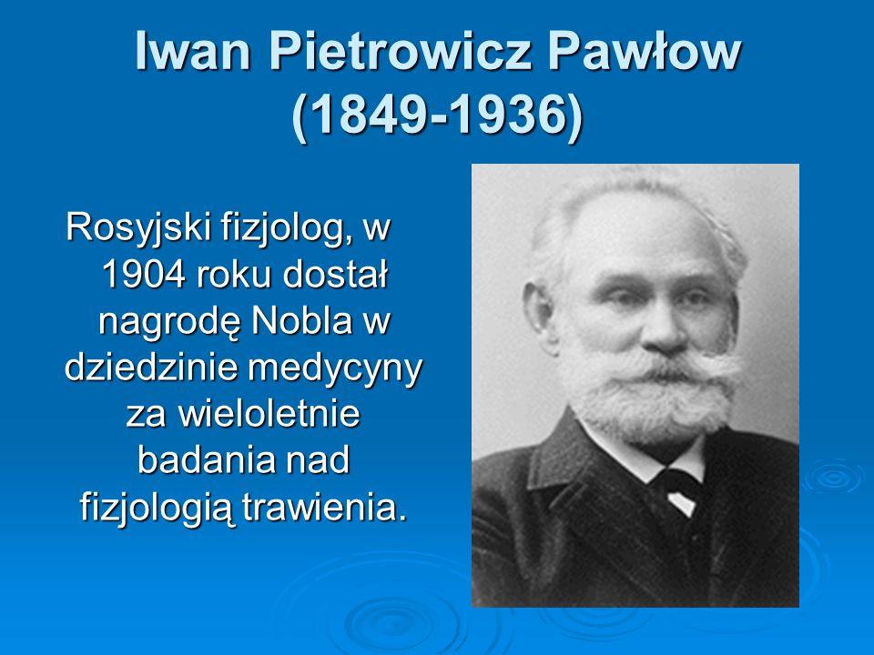 Iwan Pietrowicz Pawłow (1849-1936)
