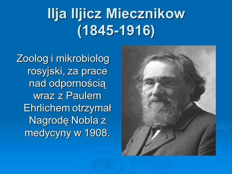 Ilja Iljicz Miecznikow (1845-1916)
