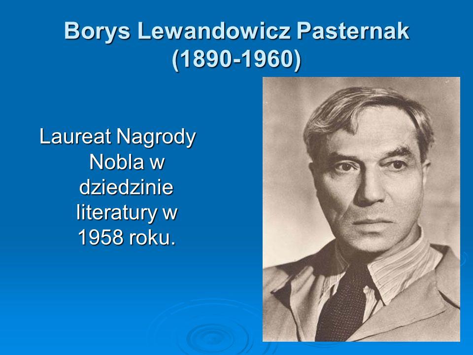 Borys Lewandowicz Pasternak (1890-1960)