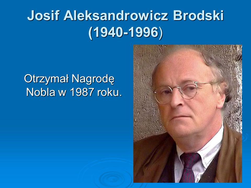 Josif Aleksandrowicz Brodski (1940-1996)