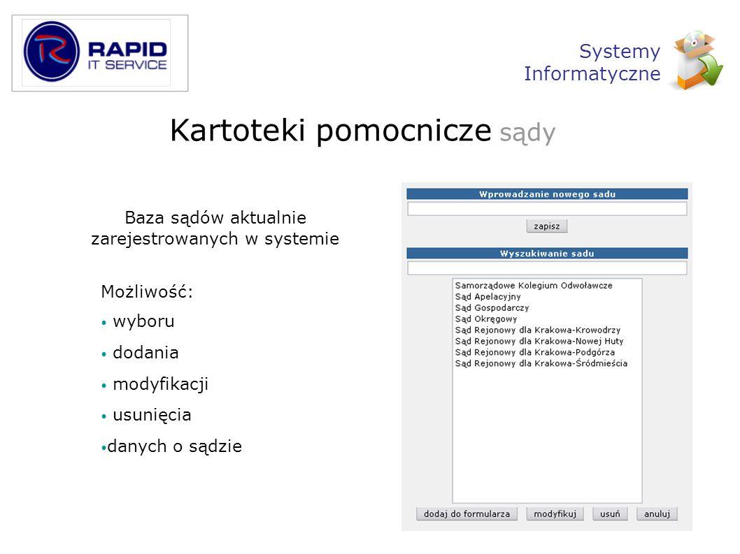 Baza sądów aktualnie zarejestrowanych w systemie