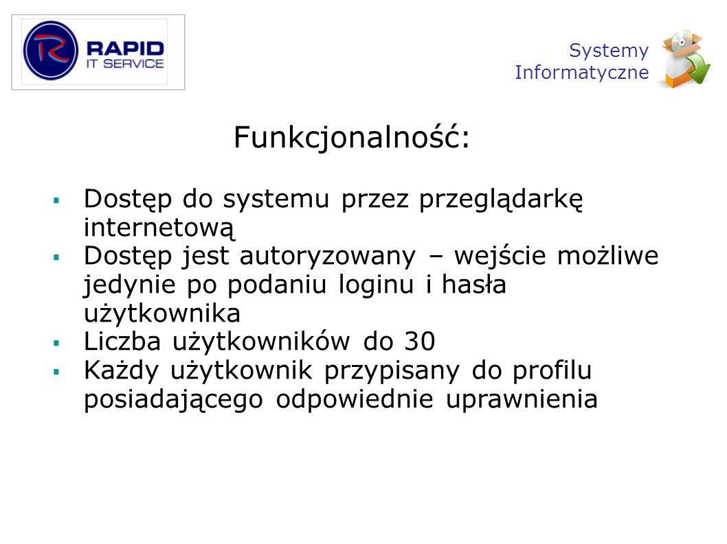 Funkcjonalność: Dostęp do systemu przez przeglądarkę internetową