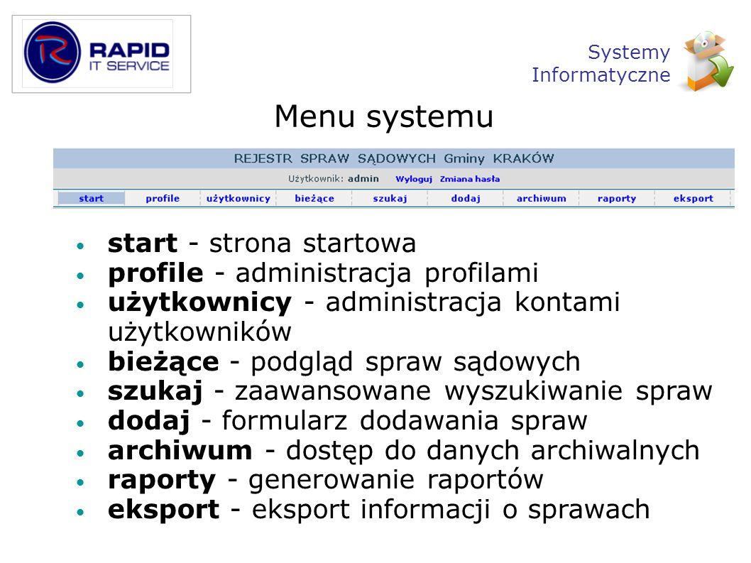 Menu systemu start - strona startowa profile - administracja profilami