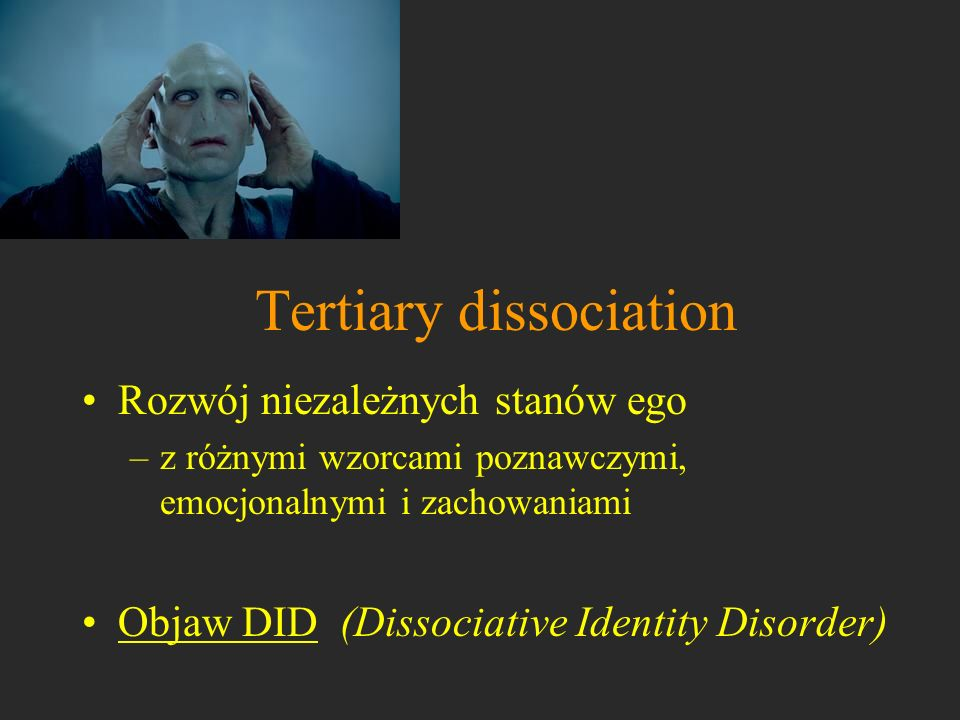Tertiary dissociation