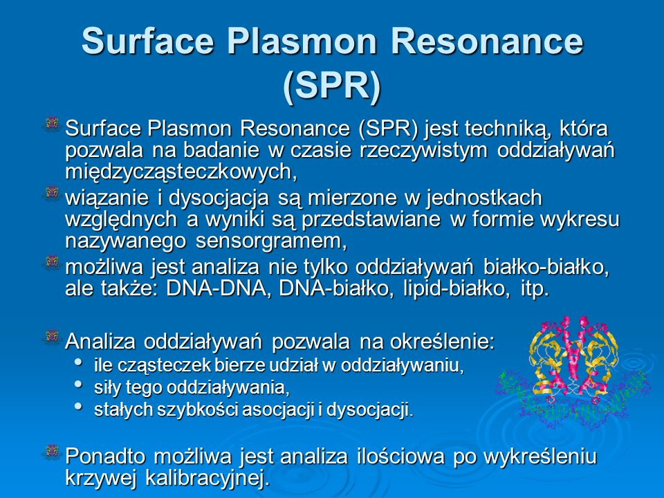 Surface Plasmon Resonance (SPR)