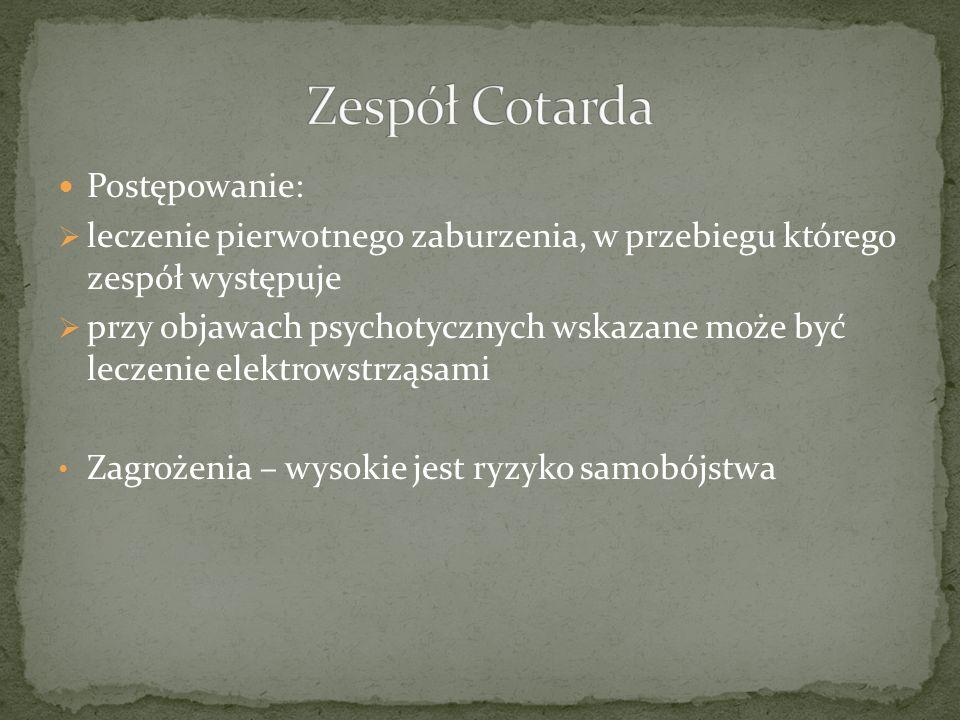 Zespół Cotarda Postępowanie: