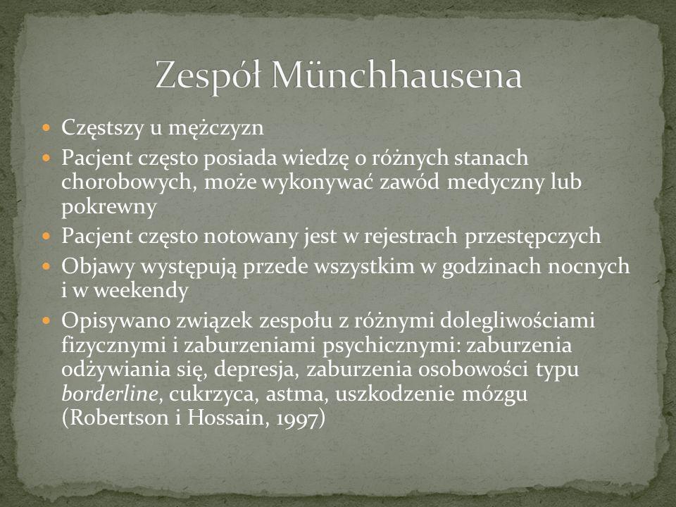 Zespół Münchhausena Częstszy u mężczyzn