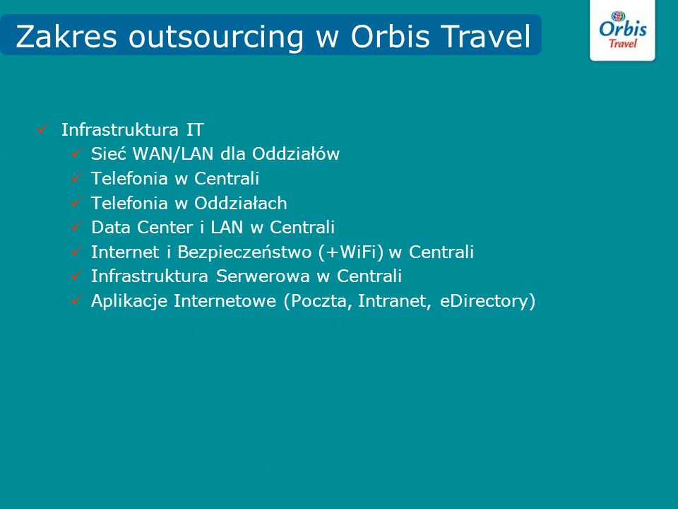 Zakres outsourcing w Orbis Travel