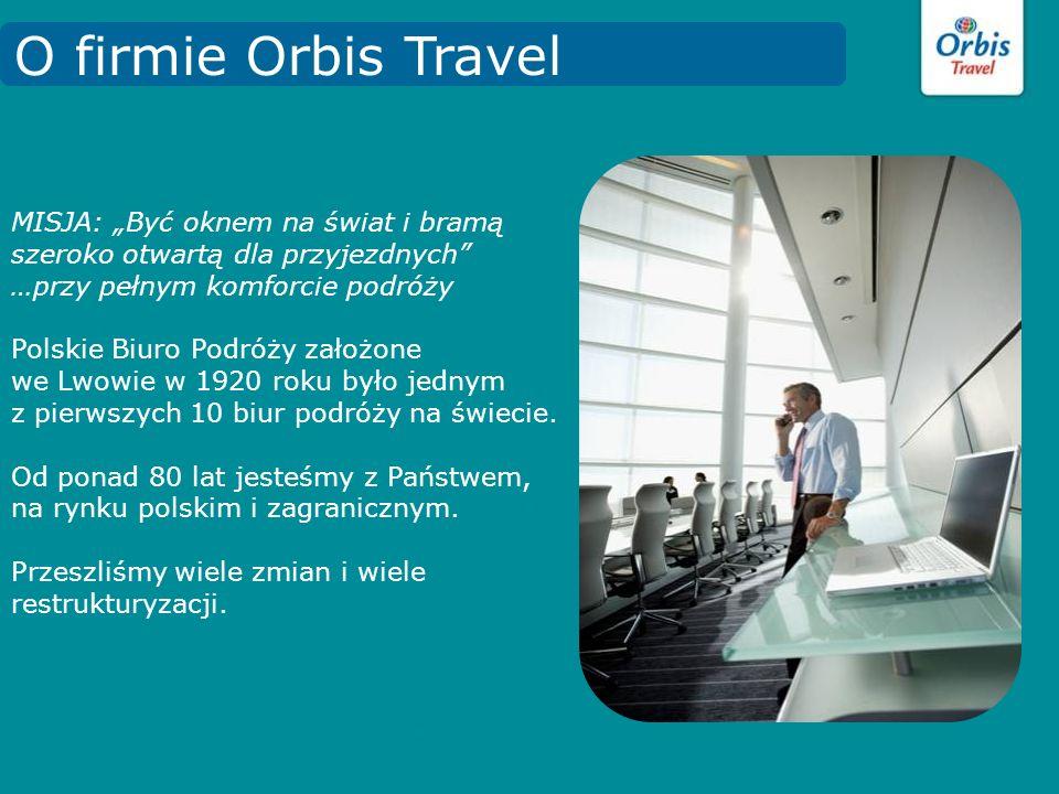 """O firmie Orbis Travel MISJA: """"Być oknem na świat i bramą szeroko otwartą dla przyjezdnych"""