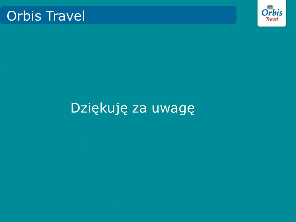 Orbis Travel Dziękuję za uwagę