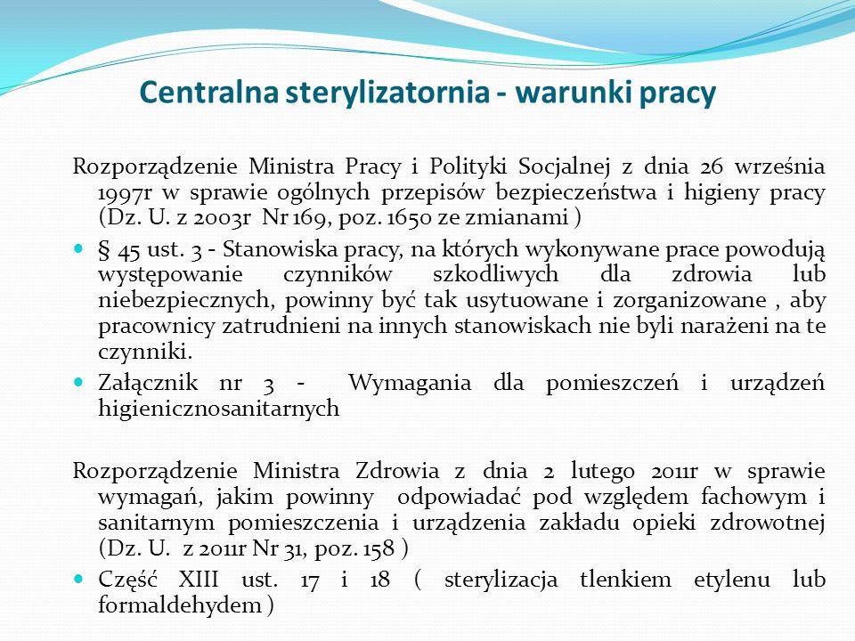 Centralna sterylizatornia - warunki pracy