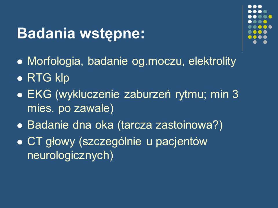 Badania wstępne: Morfologia, badanie og.moczu, elektrolity RTG klp