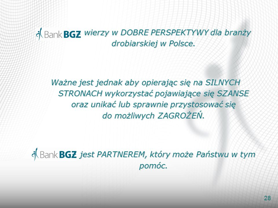 Bank BGŻ wierzy w DOBRE PERSPEKTYWY dla branży drobiarskiej w Polsce.