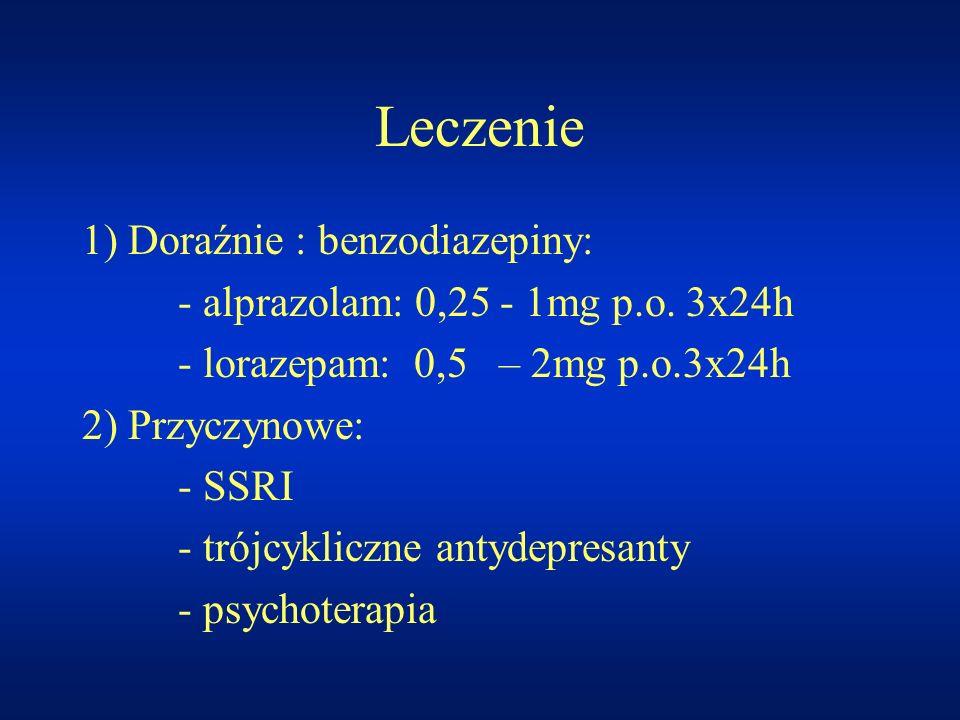 Leczenie 1) Doraźnie : benzodiazepiny: