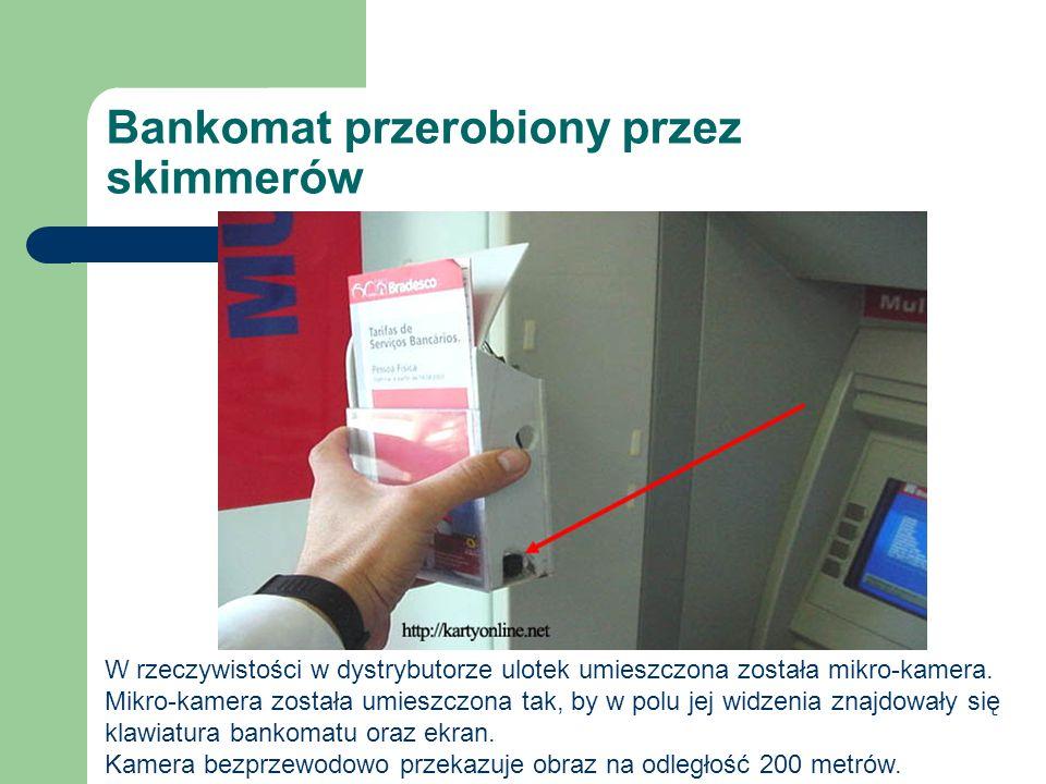 Bankomat przerobiony przez skimmerów