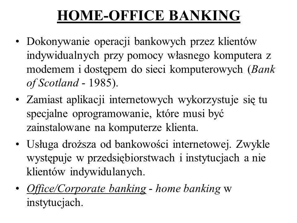 HOME-OFFICE BANKING