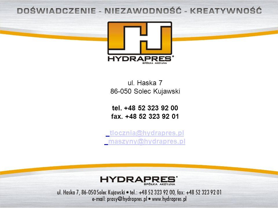 ul. Haska 7 86-050 Solec Kujawski. tel. +48 52 323 92 00. fax. +48 52 323 92 01. tlocznia@hydrapres.pl.