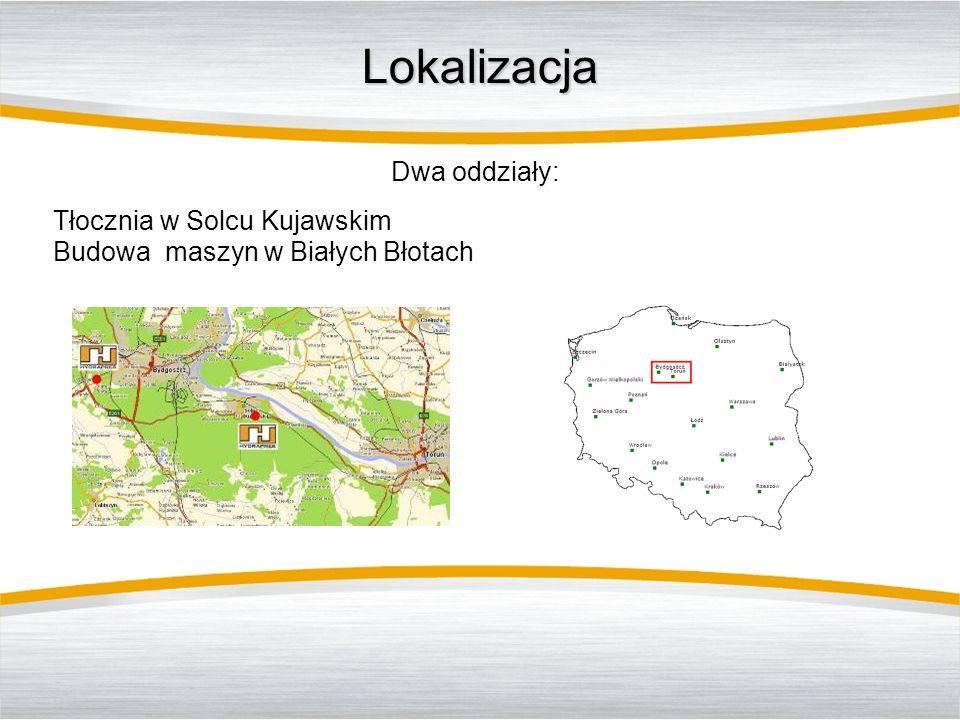 Lokalizacja Dwa oddziały: Tłocznia w Solcu Kujawskim