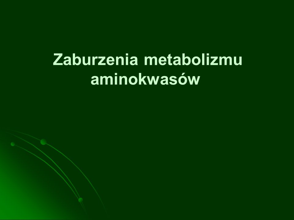 Zaburzenia metabolizmu