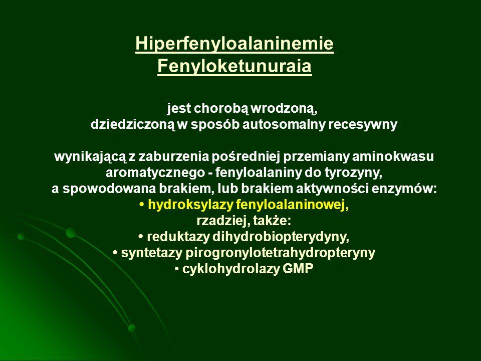 Hiperfenyloalaninemie Fenyloketunuraia