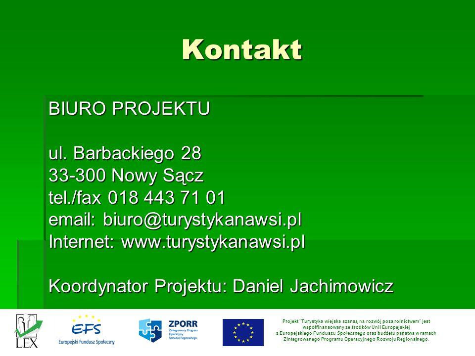 Kontakt BIURO PROJEKTU ul. Barbackiego 28 33-300 Nowy Sącz