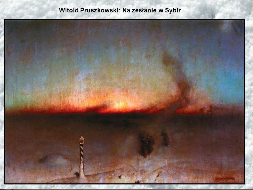 Witold Pruszkowski: Na zesłanie w Sybir