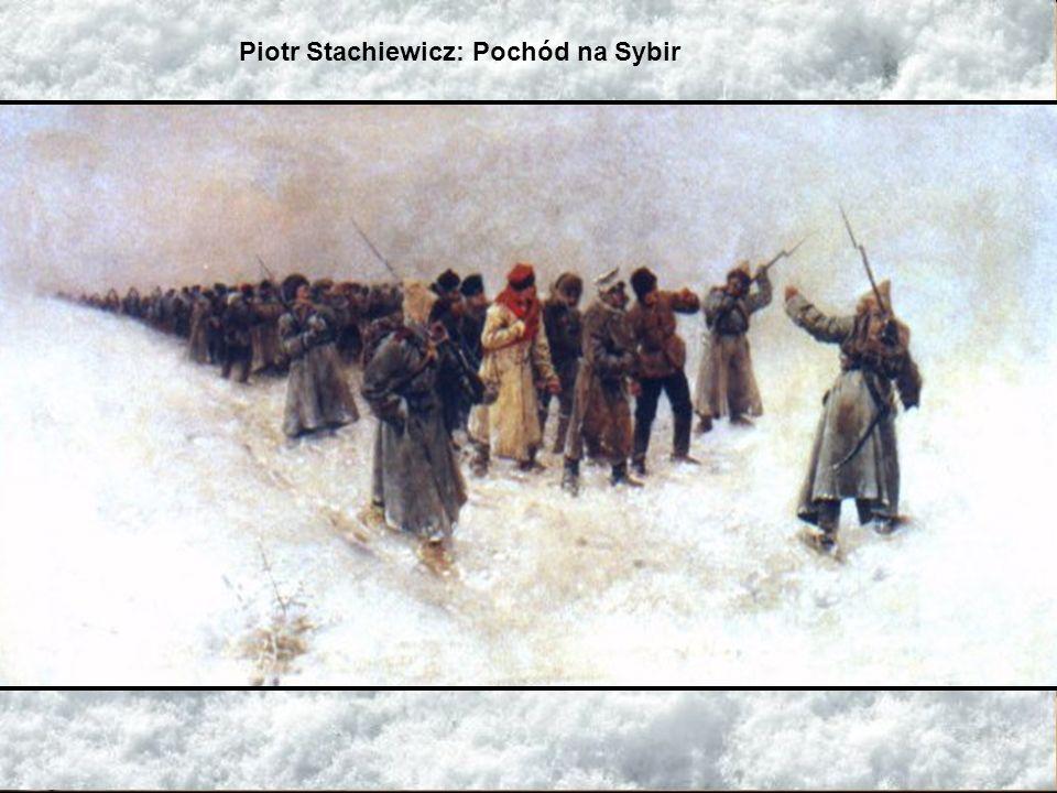 Piotr Stachiewicz: Pochód na Sybir