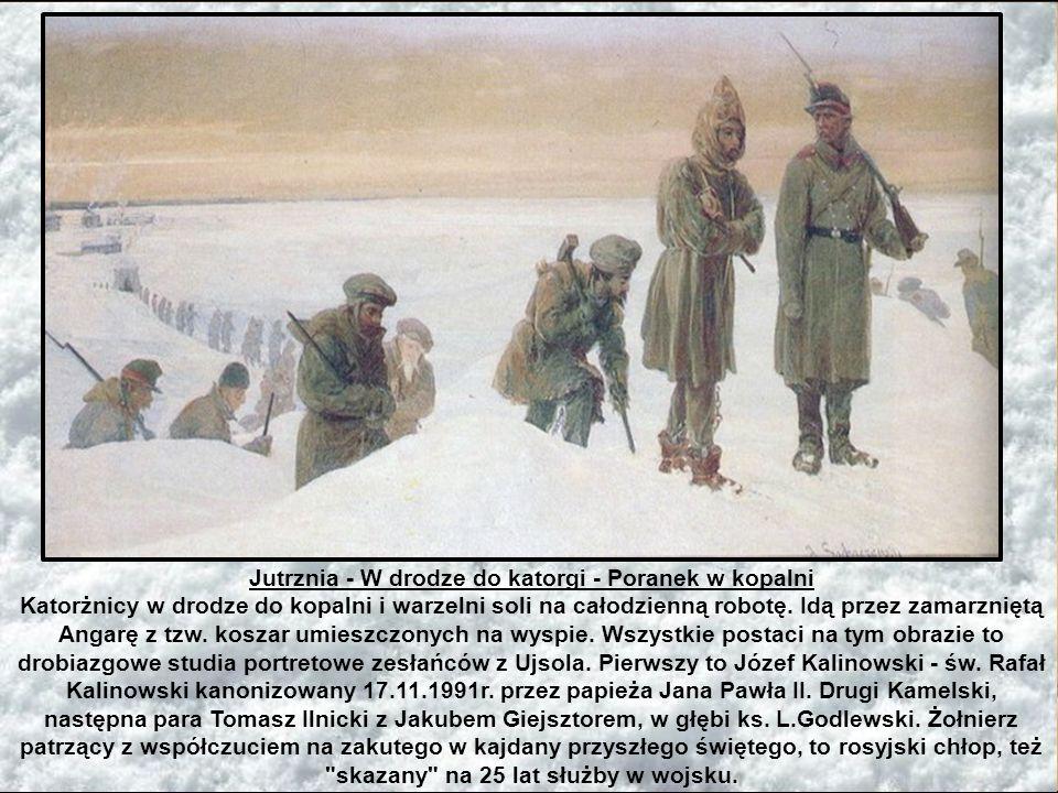 Jutrznia - W drodze do katorgi - Poranek w kopalni