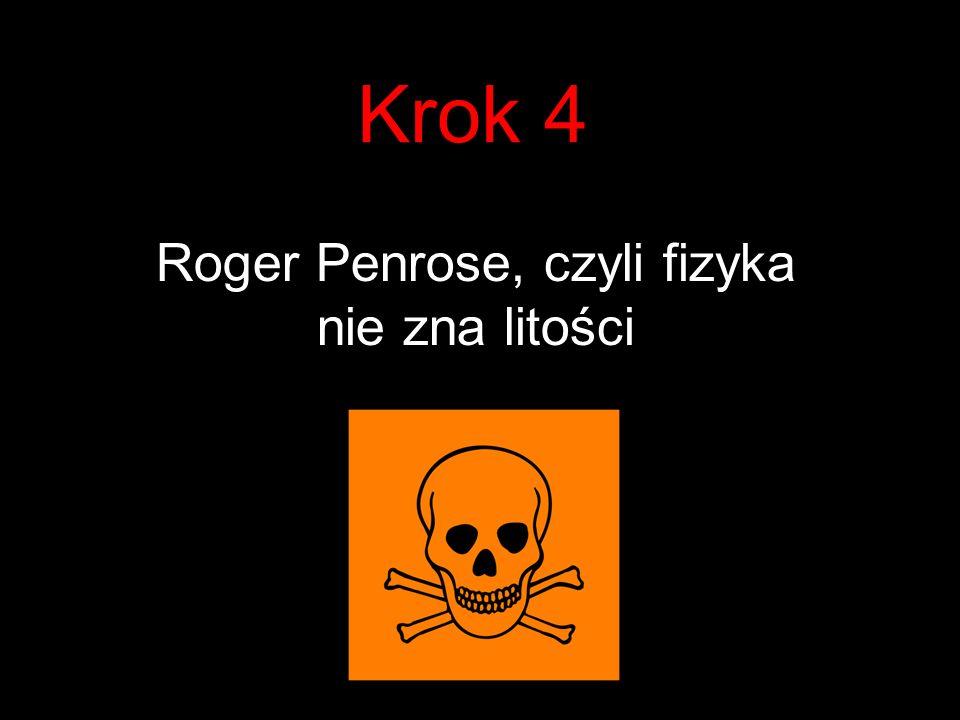 Roger Penrose, czyli fizyka nie zna litości