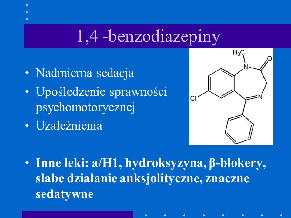 1,4 -benzodiazepiny Nadmierna sedacja