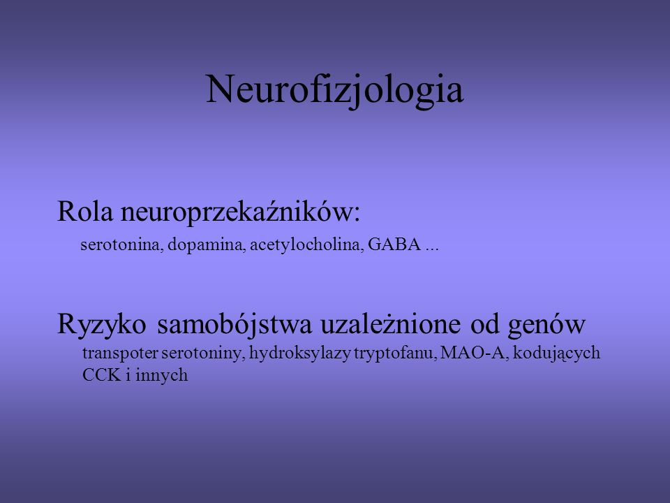 Neurofizjologia Rola neuroprzekaźników: