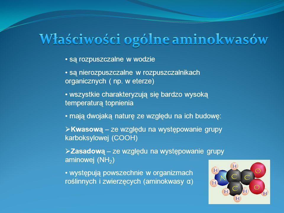 Właściwości ogólne aminokwasów