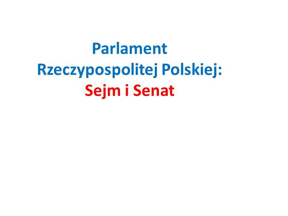 Parlament Rzeczypospolitej Polskiej: Sejm i Senat