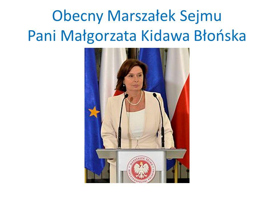Obecny Marszałek Sejmu Pani Małgorzata Kidawa Błońska