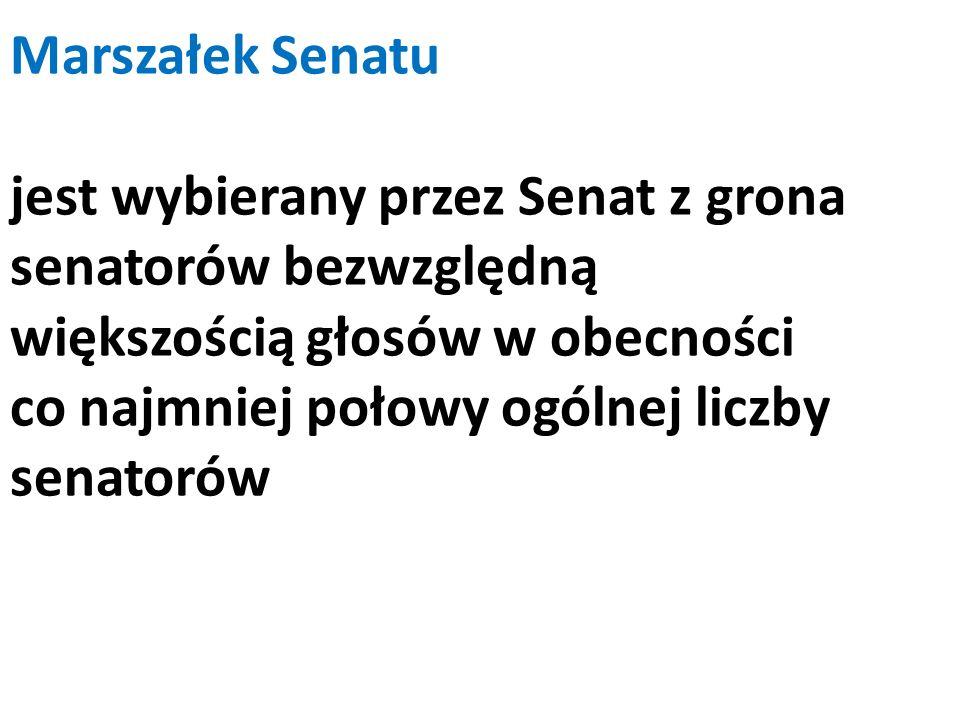 Marszałek Senatu jest wybierany przez Senat z grona senatorów bezwzględną większością głosów w obecności co najmniej połowy ogólnej liczby senatorów